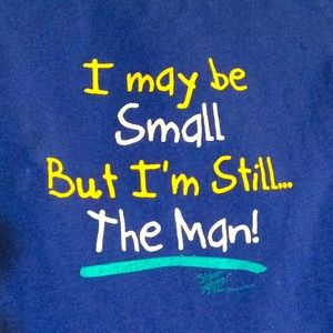 🇺🇸 I may be Small but I'm Still The Man! Infant
